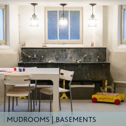 Basements and Mud Rooms